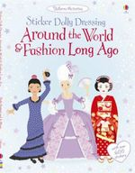 Around the World and Fashion Long Ago : World - Emily Bone
