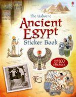 Ancient Egypt Sticker Book : Information Sticker Books - Rob Lloyd Jones