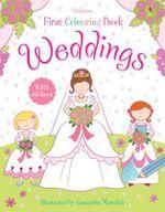 Weddings : Usborne First Colouring Books Series - Jessica Greenwell