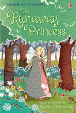 The Runaway Princess : 3.1 Young Reading Series One (Red) - Rosie Dickins