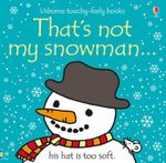 That's Not My Snowman - Fiona Watt