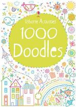 1000 Doodles : Drawing, Doodling & Colouring - Kirsteen Robson