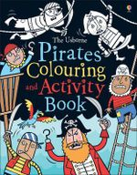Pirates Colouring and Activity Book - Kirsteen Rogers