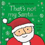 That's Not My Santa... - Fiona Watt