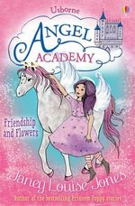 Angel Academy : 3 - Janey Louise Jones