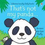 That's Not My Panda - Fiona Watt