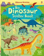 Big Dinosaur Sticker Book - Fiona Watt