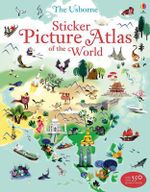 Sticker Picture Atlas of the World : Sticker Books - Sam Lake