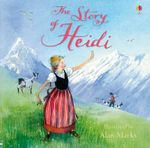 The Story of Heidi - Mary Sebag-Montefiore