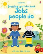 Jobs People Do : Getting Dressed Sticker Books - Felicity Brooks