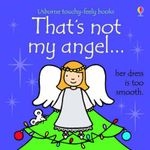 That's Not My Angel... - Fiona Watt