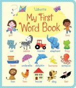 My First Word Book : Blue Ribbon Day - Felicity Brooks