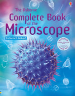 Complete Book of the Microscope - Kirsteen Rogers