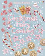 Christmas Fairy Cooking - Leonie Pratt