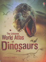 World Atlas of Dinosaurs - Susanna Davidson