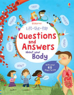 Lift the Flap Questions & Answers About Your Body - Katie Daynes