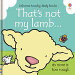 That's Not My Lamb... - Fiona Watt
