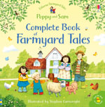 The Complete Book of Farmyard Tales - Heather Amery