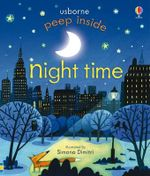 Peep Inside Night-Time - Anna Milbourne
