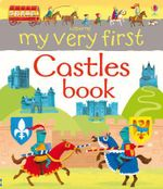 My Very First Castles Book - Abigail Wheatley