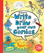Write and Draw Your Own Comics - Louie Stowell