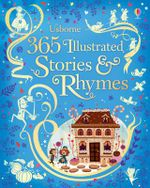 365 Illustrated Stories and Rhymes - Lesley Sims