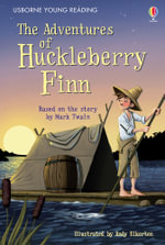 The Adventures of Huckleberry Finn : 3.3 Young Reading Series Three (Purple) - Rob Lloyd Jones