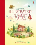 Illustrated Nursery Tales - Felicity Brooks