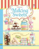 Making Sweets - Abigail Wheatley