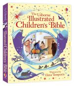Illustrated Children's Bible - Heather Amery