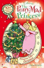 Princess Ellie's Christmas : The Pony-Mad Princess : Book 9 - Diana Kimpton