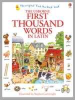 The Usborne First Thousand Words in Latin - Heather Amery