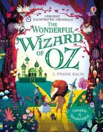 The Wonderful Wizard of Oz : Illustrated Originals - L. Frank Baum