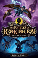 The City of Fear : Battles of Ben Kingdom : Book 3 - Andrew Beasley
