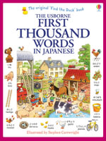 The Usborne First Thousand Words in Japanese - Heather Amery
