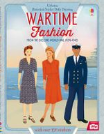 Historical Sticker Dolly Dressing Wartime Fashion (1939-1945) : Sticker Dolly Dressing - Rosie Hore