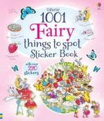 1001 Fairy Things to Spot Sticker Book - Gillian Doherty