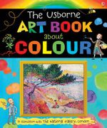 The Usborne Art Book About Colour - Rosie Dickins