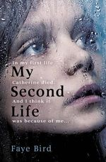My Second Life - Faye Bird