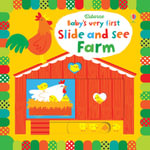 Baby's Very First Slide and See Farm : Baby's Very First - Fiona Watt