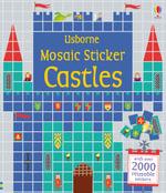 Mosaic Sticker Castles : Sticker Books - Nayera Everall