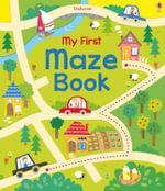 My First Maze Book : Usborne Mazes - Kirsteen Robson