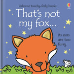 That's Not My Fox - Fiona Watt