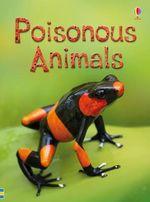 Poisonous Animals : Beginners Series - Emily Bone