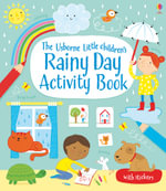 Little Children's Rainy Day Activity Book : Usborne Activity Books - Rebecca Gilpin