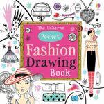 The Usborne : Pocket Fashion Drawing Book : Drawing, Doodling & Colouring - Fiona Watt