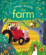 Peep Inside the Farm - Anna Milbourne
