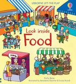 Look Inside Food : Look Inside Board Books - Emily Bone
