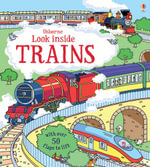 Look Inside Trains : Look Inside Board Books - Alex Frith