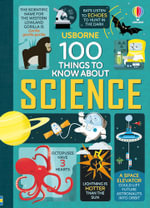 100 Things to Know About Science : 100 Things to Know